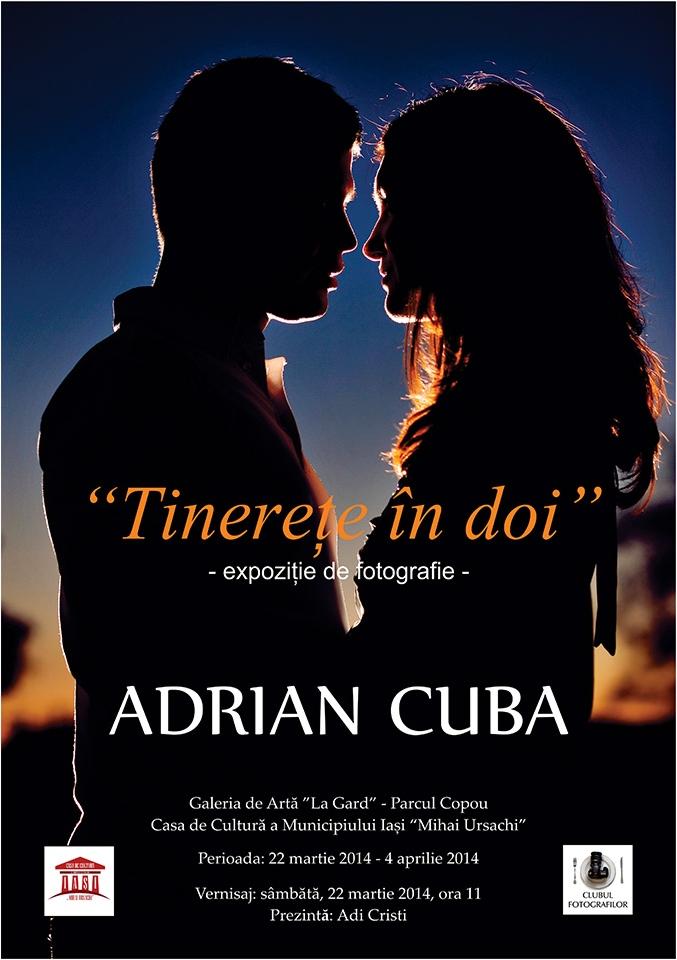 """afis expozitie de fotografie """"Tinerete in doi"""" a artistului fotograf Adrian Cuba"""
